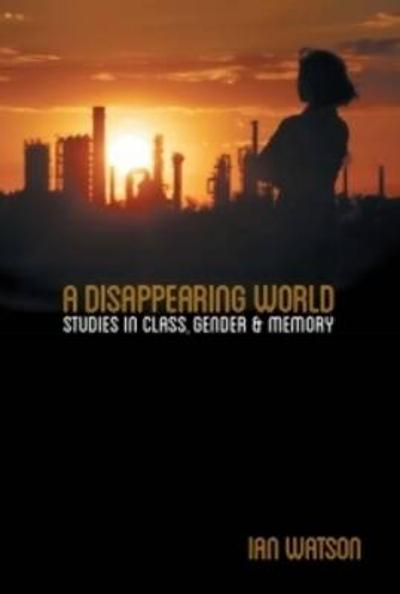 Disappearing World - Ian Watson
