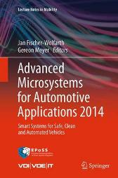 Advanced Microsystems for Automotive Applications 2014 - Jan Fischer-Wolfarth Gereon Meyer