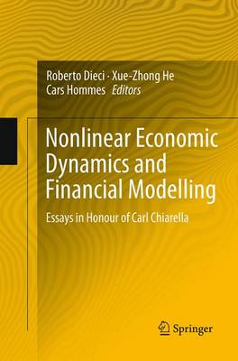 Nonlinear Economic Dynamics and Financial Modelling - Roberto Dieci