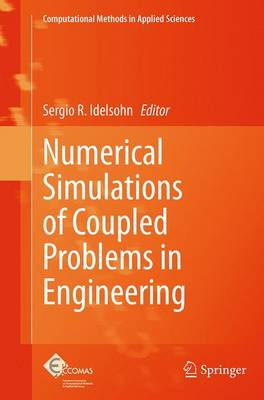 Numerical Simulations of Coupled Problems in Engineering - Sergio Idelsohn