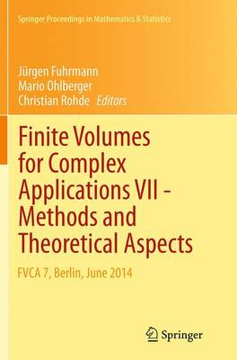 Finite Volumes for Complex Applications VII-Methods and Theoretical Aspects - Jurgen Fuhrmann