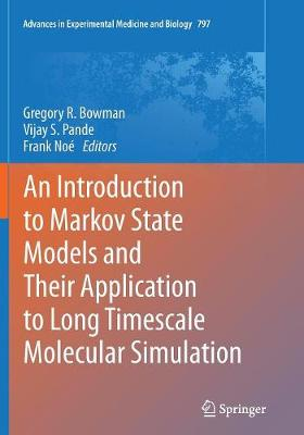 An Introduction to Markov State Models and Their Application to Long Timescale Molecular Simulation - Gregory R. Bowman