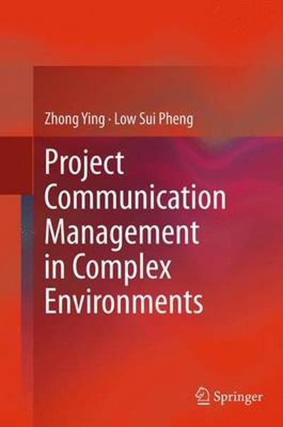 Project Communication Management in Complex Environments - Zhong Ying