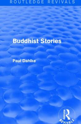: Buddhist Stories (1913) - Paul Dahlke