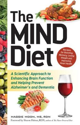 The MIND Diet - Maggie Moon