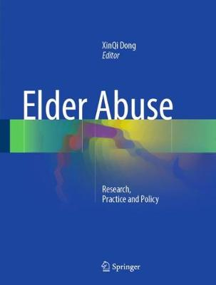 Elder Abuse - XinQi Dong
