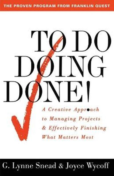 To Do Doing Done - G. Lynne Snead