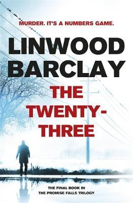 The twenty-three - Linwood Barclay