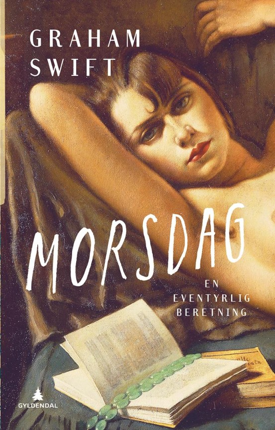 Morsdag - Graham Swift