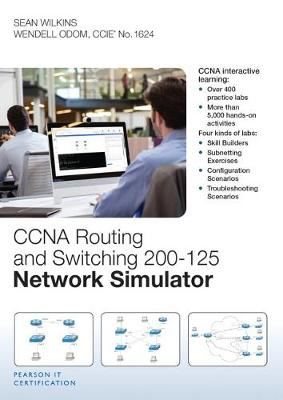 CCNA Routing and Switching 200-125 Network Simulator - Sean Wilkins