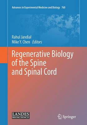 Regenerative Biology of the Spine and Spinal Cord - Rahul Jandial
