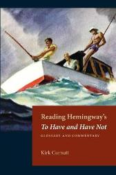 Reading Hemingway's To Have and Have Not - Kirk Curnutt
