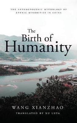 The Birth of Humanity - Wang Xianzhao