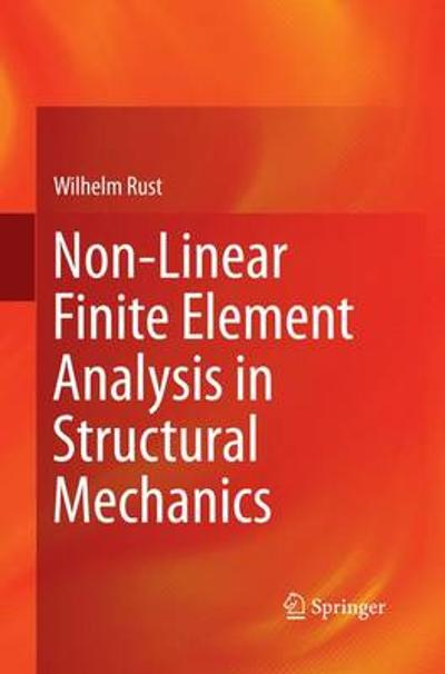 Non-Linear Finite Element Analysis in Structural Mechanics - Wilhelm Rust