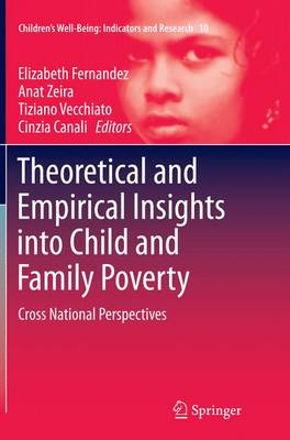 Theoretical and Empirical Insights into Child and Family Poverty - Elizabeth Fernandez