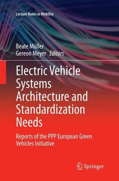 Electric Vehicle Systems Architecture and Standardization Needs - Beate Muller