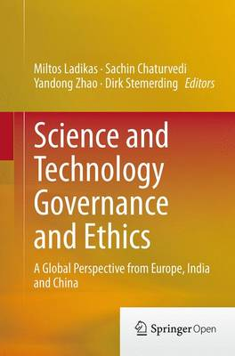 Science and Technology Governance and Ethics - Miltos Ladikas