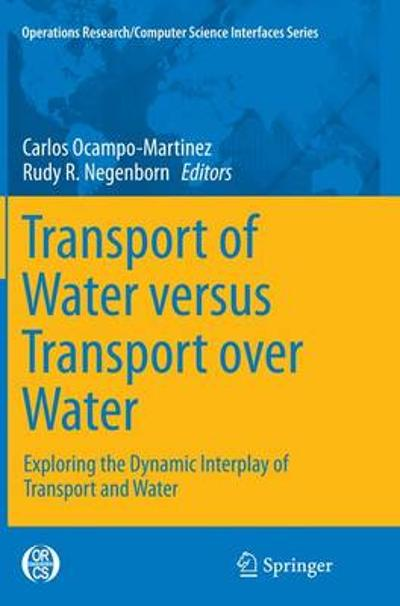 Transport of Water versus Transport over Water - Carlos Ocampo-Martinez