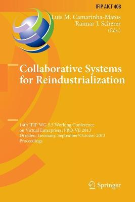 Collaborative Systems for Reindustrialization - Luis M. Camarinha-Matos