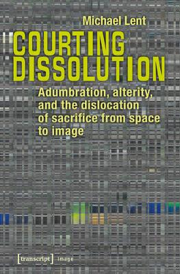 Courting Dissolution - Michael Lent