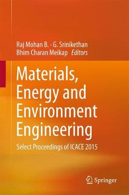 Materials, Energy and Environment Engineering - Raj Mohan B.
