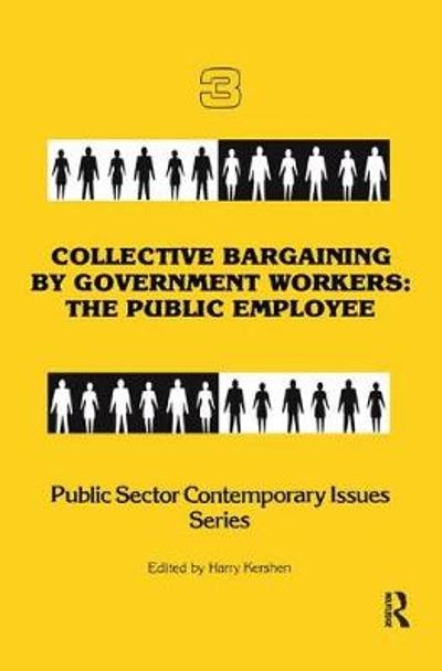 Collective Bargaining by Government Workers - Harry Kershen