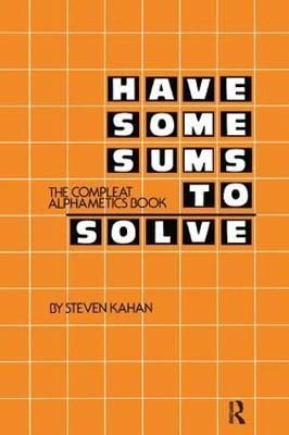 Have Some Sums to Solve - Steven Kahan