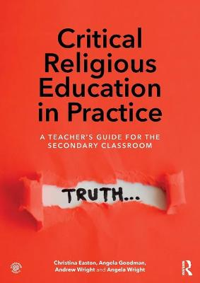 Critical Religious Education in Practice - Andrew Wright
