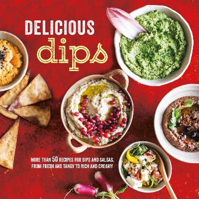 Delicious Dips - Ryland Peters & Small