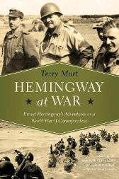 Hemingway at War - Terry Mort