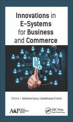 Innovations in E-Systems for Business and Commerce - Seifedine Kadry