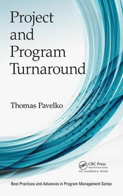 Project and Program Turnaround - Thomas Pavelko