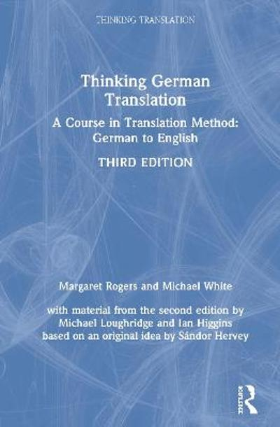 Thinking German Translation - Margaret Rogers