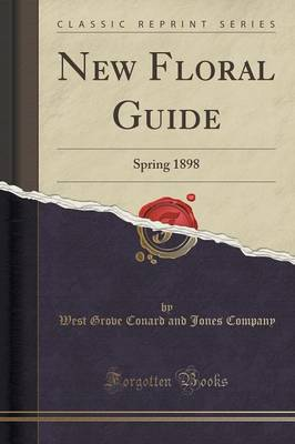New Floral Guide - West Grove Conard and Jones Company