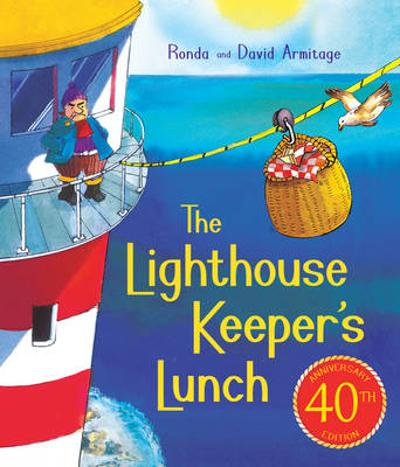 The Lighthouse Keeper's Lunch (40th Anniversary Ed    ition) - Ronda Armitage