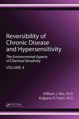 Reversibility of Chronic Disease and Hypersensitivity, Volume 4 - William J. Rea