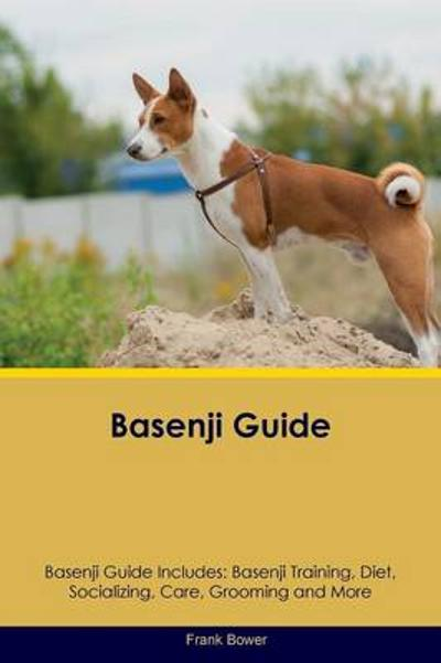 Basenji Guide Basenji Guide Includes - Frank Bower