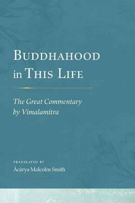Buddhahood in This Life - Malcolm Smith