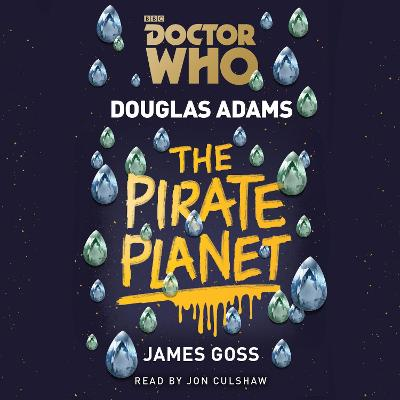 Doctor Who: The Pirate Planet - Douglas Adams