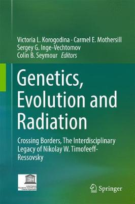 Genetics, Evolution and Radiation - Victoria L. Korogodina