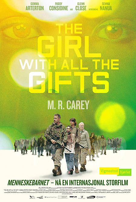 The girl with all the gifts = Menneskebarnet - M.R. Carey
