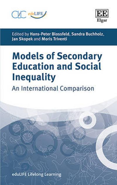 Models of Secondary Education and Social Inequality - Hans-Peter Blossfeld