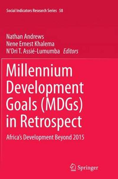 Millennium Development Goals (MDGs) in Retrospect - Nathan Andrews