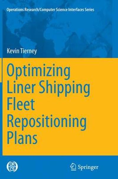 Optimizing Liner Shipping Fleet Repositioning Plans - Kevin Tierney