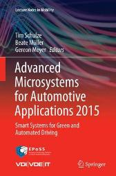 Advanced Microsystems for Automotive Applications 2015 - Tim Schulze Beate Muller Gereon Meyer