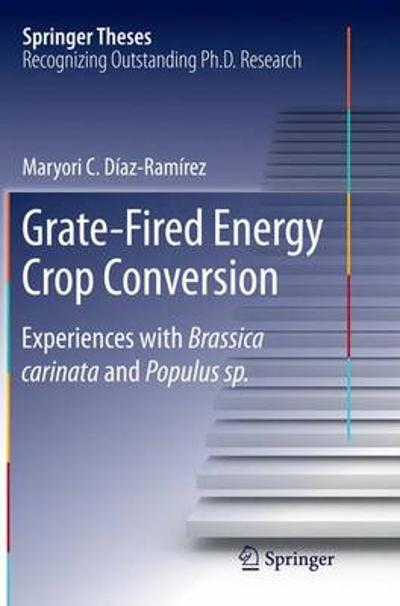 Grate-Fired Energy Crop Conversion - Maryori C. Diaz-Ramirez