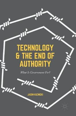 Technology and the End of Authority - Jason Kuznicki