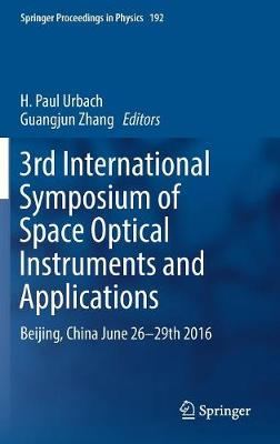 3rd International Symposium of Space Optical Instruments and Applications - Guangjun Zhang