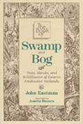 The Book of Swamp and Bog - John Eastman