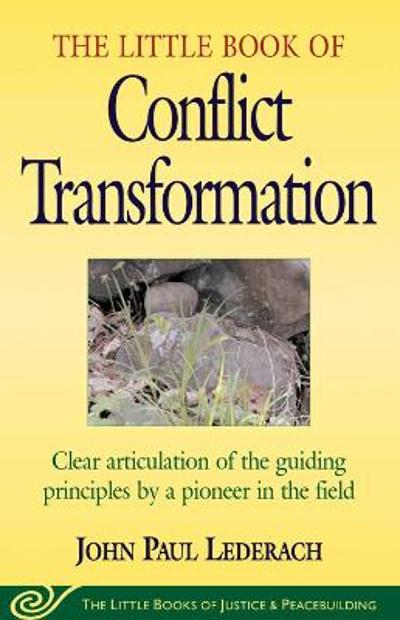 Little Book of Conflict Transformation - John Lederach